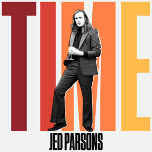 New Song Of The Day: Jed Parsons - Time | The 13th Floor